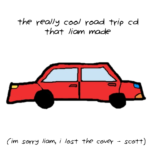 the really cool road trip cd that liam made