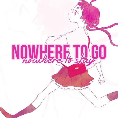 nowhere to go, nowhere to stay