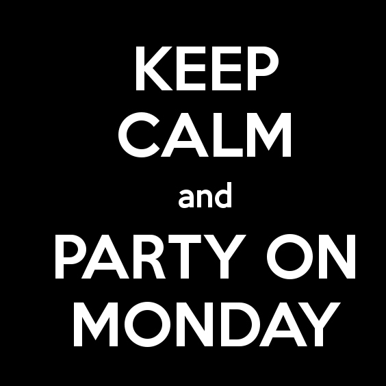 Party on Monday