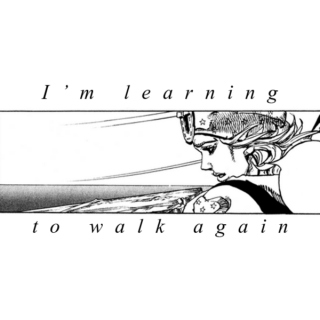 I'm learning to walk again