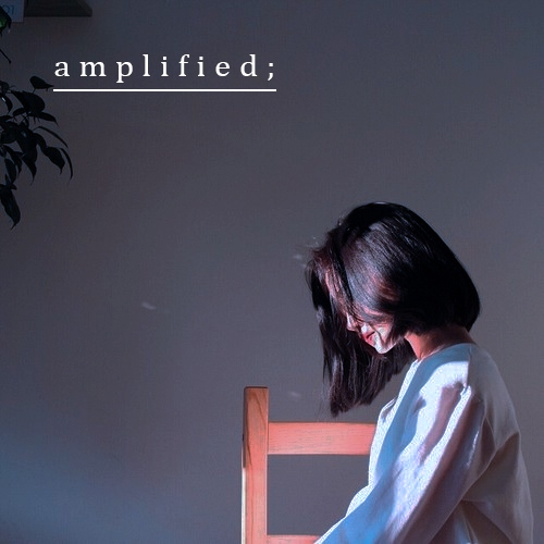 amplified;