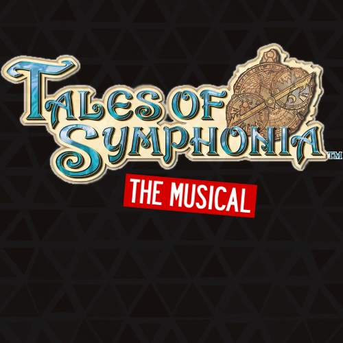 Tales of Symphonia: The Musical