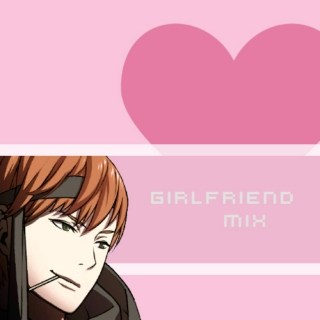 ❤ girlfriend mix ❤