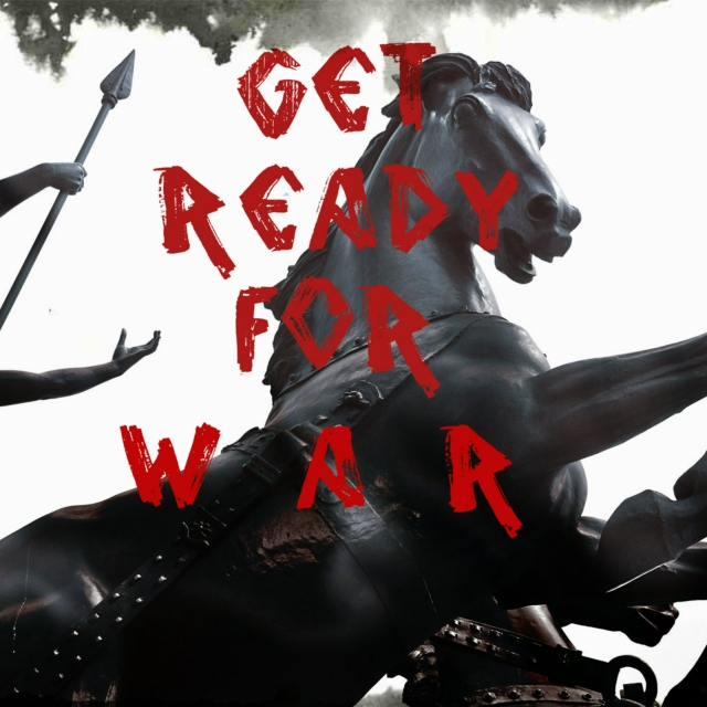 get ready for W A R