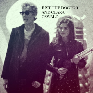 Just the Doctor and Clara Oswald