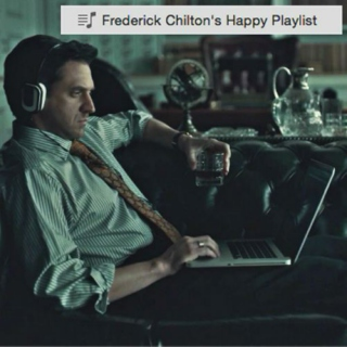 Frederick Chilton's Happy Playlist