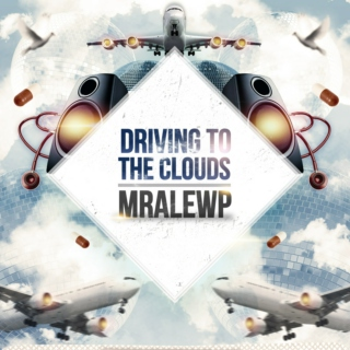 Driving To The Clouds