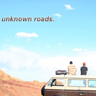 unknown roads