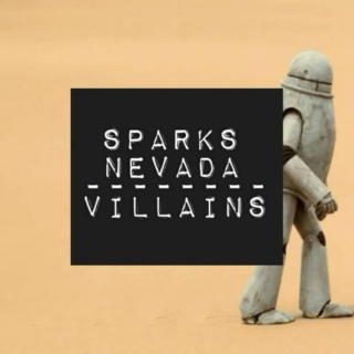 The Villains Of Sparks Nevada