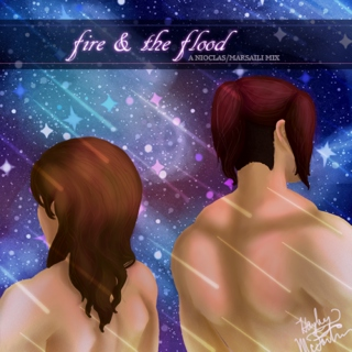 Fire and the Flood: A Nioclas/Marsaili Mix