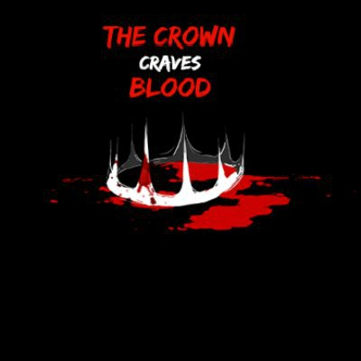 The Crown craves Blood