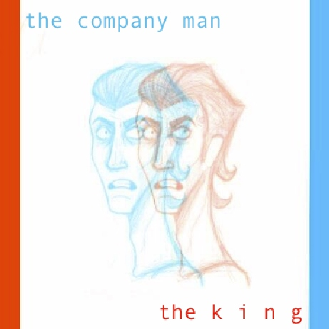 The Company Man // The King