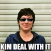 KIM DEAL WITH IT