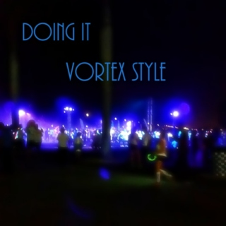 Doing it Vortex Style