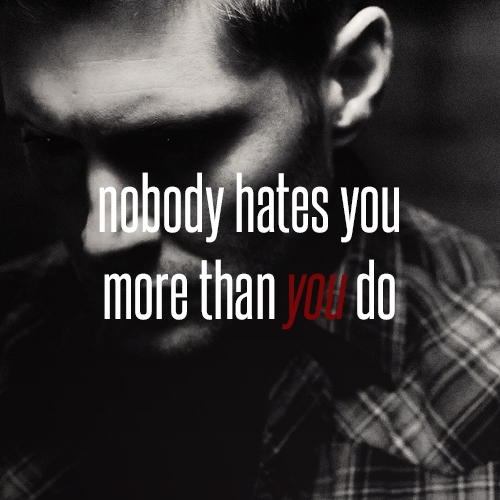 nobody hates you