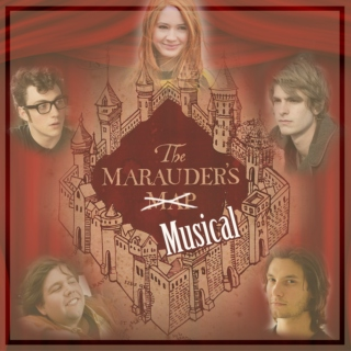 A Very Marauder Musical