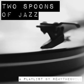 Two Spoons Of Jazz
