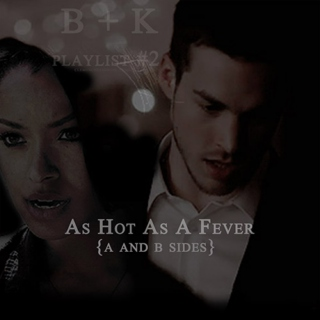 B+K - As hot as a Fever - A side