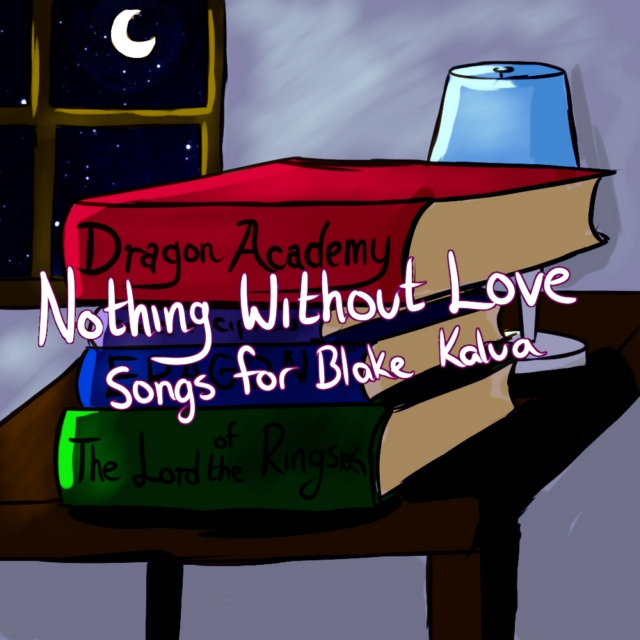 Nothing Without Love: Blake's Playlist