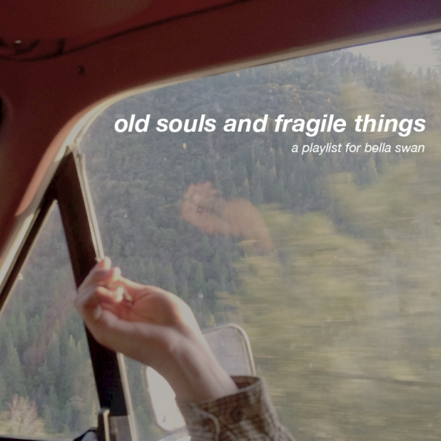 old souls and fragile things