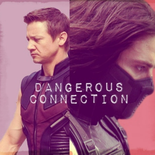 DANGEROUS || CONNECTION