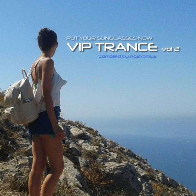 VIP TRANCE II / Put your sunglasses now