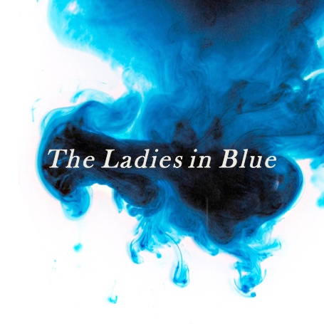 The Ladies in Blue