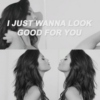 Good For You ♡