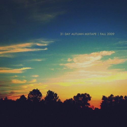 31 Day Autumn Playlist 2009