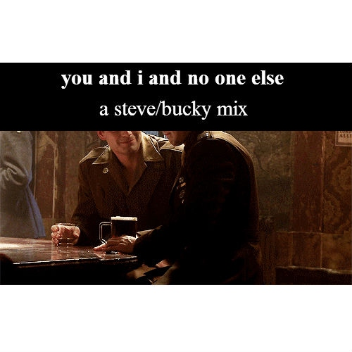 you and i and no one else - a steve/bucky mix