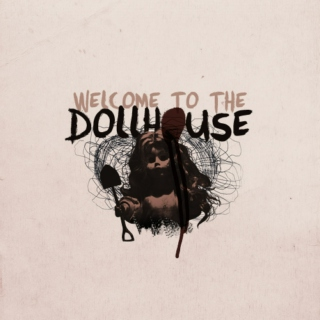 welcome to the dollhouse; a pll fanmix