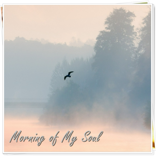 Morning of My Soul