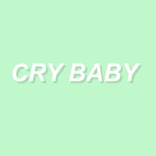 cry ♡ baby