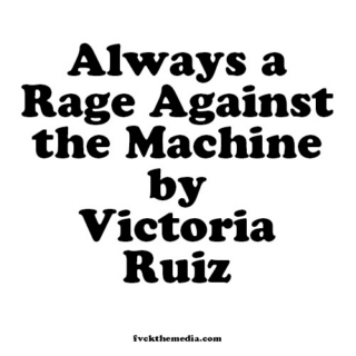 ALWAYS A RAGE AGAINST THE MACHINE