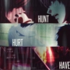 Hunt Hurt Have [lawlight mix]
