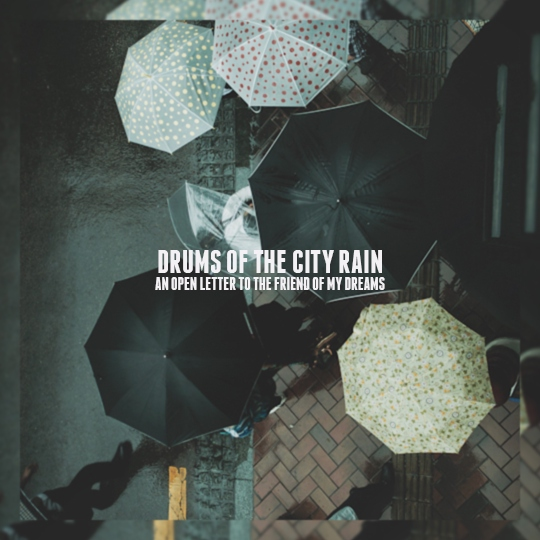 drums of the city rain