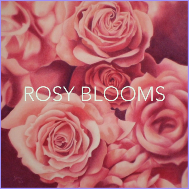 Rosy Blooms