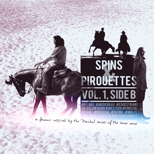 Spins & Pirouettes: Vol. 1, Side B