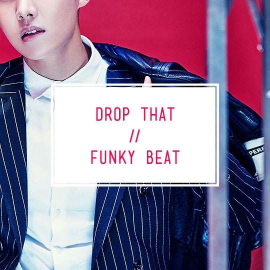 Drop That Funky Beat!