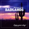 Welcome to the Badlands (A Side)