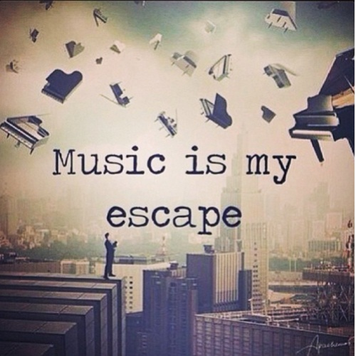 ~Music is my Escape~