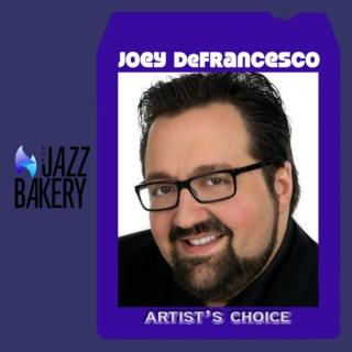 Joey DeFrancesco: Artist's Choice