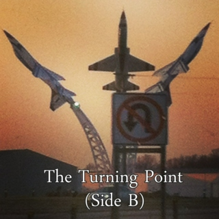 The Turning Point (Side B)