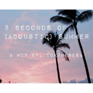 5 Seconds of (Acoustic) Summer