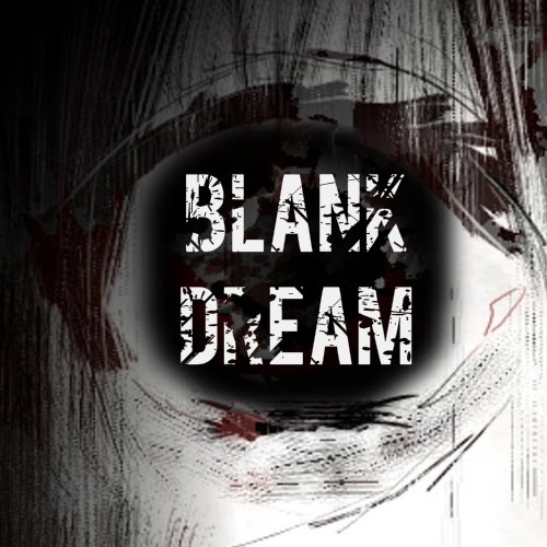 in this BLANK DREAM