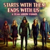starts with them, ends with us; a team arrow fanmix