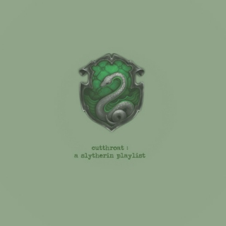 cutthroat: a slytherin playlist