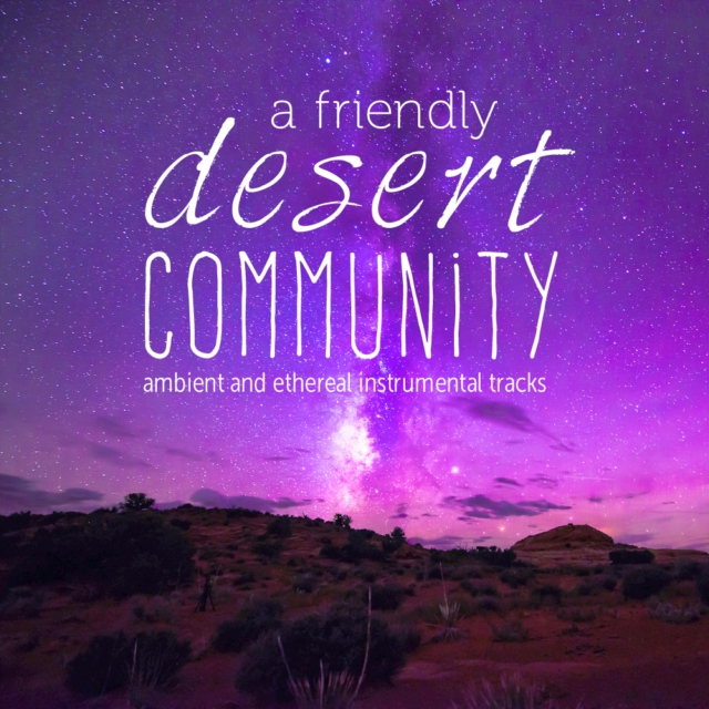 A Friendly Desert Community