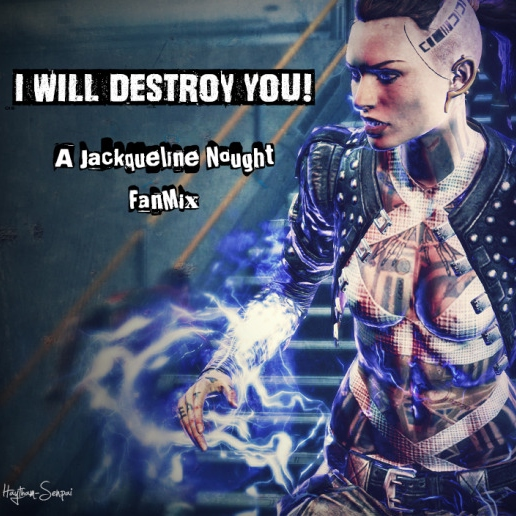 I WILL DESTROY YOU!