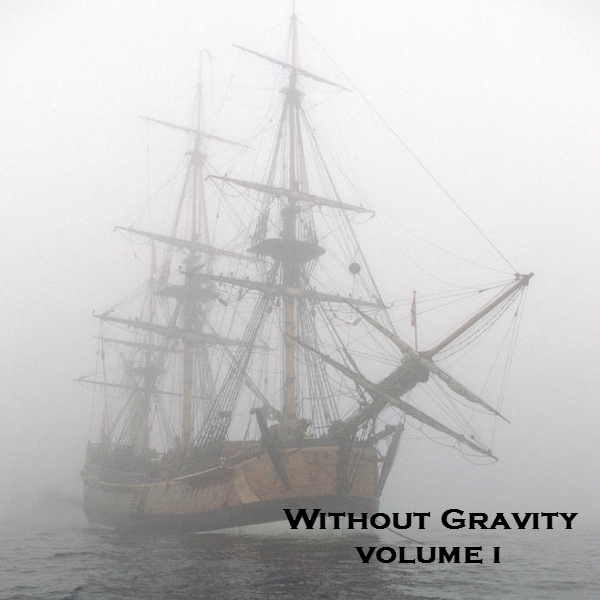 Without Gravity - Vol. I